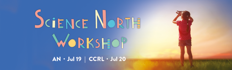 Science%20North%20Workshop_Web%20banner.png